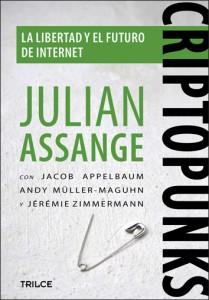 Criptopunks el libro de Julian Assange, creador de WikiLeaks